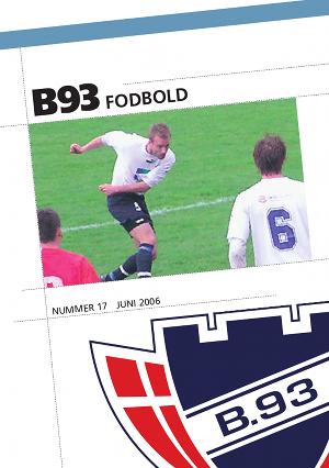 b63ea8df1ee Forsidebilledet viser Bjarke Vinds sejrsmål i udekampen mod Slagelse, hvor  B.93 vandt med de usædvanlige cifre 5-4. Resultatet var en medvirkende  årsag til, ...
